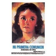 MI PRIMERA COMUNION CATECISMO DEL NINO