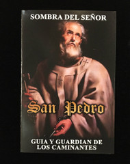 Sombra Del Senor San Pedro Guia y Guardian de los Caminantes