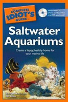 The Complete Idiot's Guide to Saltwater Aquariums [Paperback] by Ret Talbot (Author), Mark W. Martin (Author), Karen Talbot (Illustrator)