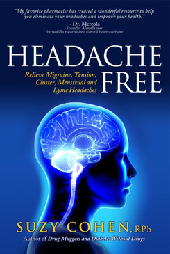 Headache Free, Relieve Migraine, Tension, Cluster, Menstrual and Lyme Headaches By Suzy Cohen Signed Copy - On Sale