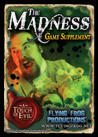 "A Touch of Evil ""The Madness"" Supplement"