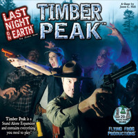 Last Night on Earth: Timber Peak NON-US Customers
