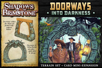 Shadows of Brimstone: Doorways Into Darkness (Terrain and Card Expansion)