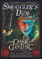 A Touch of Evil: Dark Gothic Smuggler's Den' Supplement