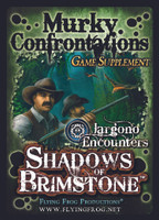 Shadows of Brimstone: Murky Confrontations Supplement