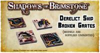 Shadows of Brimstone: Derelict Ship Broken Grates 3D Resin LIMITED EDITION