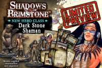 Shadows of Brimstone: Dark Stone Shaman Hero Class LIMITED PREVIEW