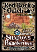 Shadows of Brimstone: Red Rock Gulch Canyons Encounters Supplement
