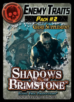 Shadows of Brimstone: Enemy Traits Pack #2 Supplement