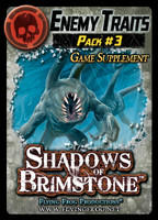 Shadows of Brimstone: Enemy Traits Pack #3 Supplement