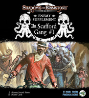 Shadows of Brimstone: The Scafford Gang Enemy Supplement #1