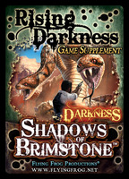 Shadows of Brimstone: Rising Darkness Supplement