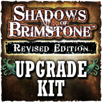 Shadows of Brimstone Revised Core Sets UPGRADE KIT  (*While Supplies Last*)