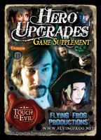 A Touch of Evil: Hero Upgrades Supplement