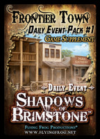 Shadows of Brimstone: Frontier Town Daily Event Pack #1 Supplement