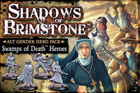 Shadows of Brimstone: Swamps of Death Alt. Gender Hero Pack