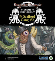 Shadows of Brimstone: The Scafford Gang Enemy Supplement #2