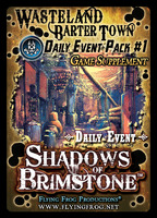 Shadows of Brimstone: Wasteland Barter Town Daily Events #1 Supplement