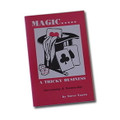 Magic Is A Tricky Business by Steve Varro