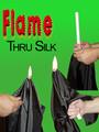 Flame through Silk Magic Trick