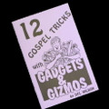 12 Gospel Tricks With Gadgets & Gizmos by Del Wilson