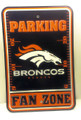 Denver Broncos Parking Zone Sign