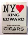 Vintage I Love NY King Edward Cigars FrontstrikeMatchbook Unstruck