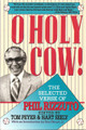 Signed O Holy Cow the Selected Verse of Phil Rizzuto - 1993