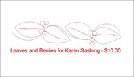 Leaves and Berries for Karen sashing