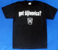 "******T-Shirt: Adult Unisex Style ~ ""Got Sljivovica?"" ~ Sizes: Small & Medium ONLY: CLEARANCE!"