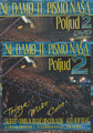 "CD ~ ""Ne Damo Te Pismo Nasa"" POLJUD 2 from Scardona Music! NEW at Discounted Price! Includes TWO CDs and comes with FREE DVD!"