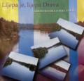 """Cd: """"Lijepa je, lijepa Drava"""" from Pjesme Podravine i Podravija Festival, PITOMACA: Clearance! One Available"""