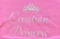 "T-Shirt ""Croatian Princess"" Sizes 4-5 through Large, Youth Sizes: NEW!"