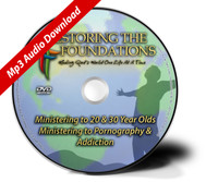 Ministering to 20-30 Year Olds and Ministering to Pornography & Addiction Mp3 Download