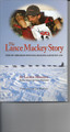 The Lance Mackey Story:  How my Obsession with Dog Mushing Saved my Life