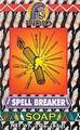 Spell Breaker Soap