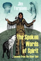 The Spoken Words of Spirit
