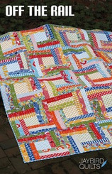 Jaybird Quilts - Off The Rail Quilt Pattern