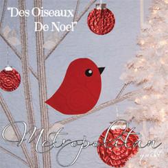 Metropolitan Quilt - Des Oiseaux de Noel Quilt Pattern