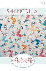 A Quilting Life Designs - Shangri-La Quilt Pattern