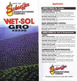 Wet-Sol Gro is a biodegradable non-toxic blended non-ionic surfactant type soil conditioner that contains bio-stimulants, B-Complex vitamins, hormones and fermentation products.