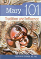 Mary 101 Tradition and Influence