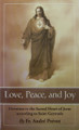 Love, Peace, and Joy - Devotion to the Sacred Heart of Jesus