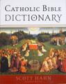 Catholic Bible Dictionary Scott Hahn | General Editor