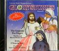 Glory Stories CD Volume IV Blessed Mother Teresa/ St Faustina Kowalska