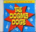 Dogma Dogs CD Songs of Catholicism for Kids