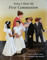 Today I Made My First Communion