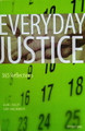 Everyday Justice  Front cover