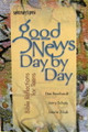 Good New Day by Day Bible Reflections for Teens