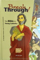 BreakThrough Bible for Young Catholics hc